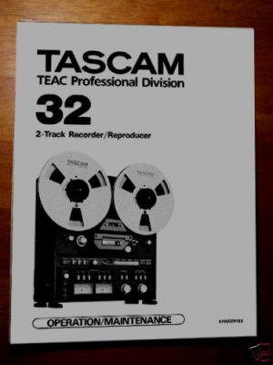 TASCAM 32 Reel-to-Reel 2 Track  - USER manual -