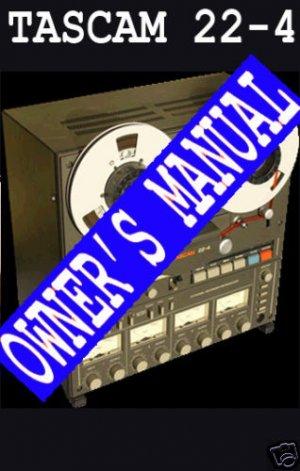 TASCAM 22-4 Owner's / User Manual -- PAPER