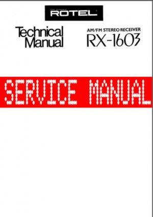 ROTEL RX -1603 RX1603  *FULL* SERVICE MANUAL ~ Paper