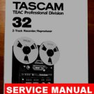 REPAIR / SERVICE manual -for- TASCAM 32  Reel-to-reel