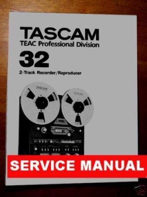 REPAIR / SERVICE manual -for- TASCAM 32  Reel-to-reel
