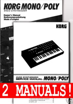 KORG MonoPoly ~  SERVICE Manual Plus OWNERS MANUAL