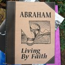 Abraham: Living by Faith