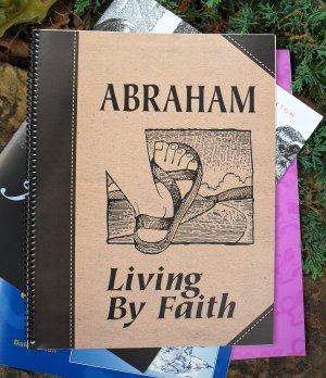 Abraham: Living by Faith