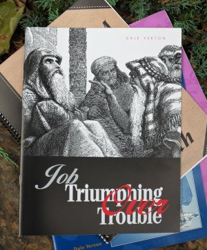 Job: Triumphing over Trouble