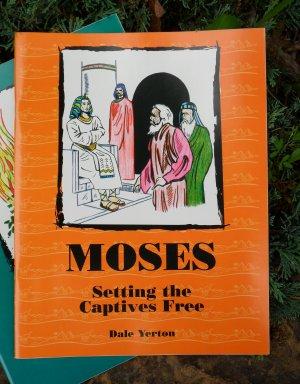 Moses: Setting the Captives Free
