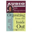 Organizing from the Inside Out by Julie Morgenstern (2000, Audio Cassette) Enlarge Brand New