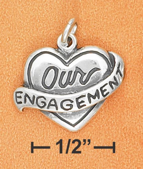 """STERLING SILVER """"OUR ENGAGEMENT"""" HEART CHARM"""
