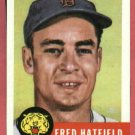1953 Topps Archives Fred Hatfield Detroit Tigers 1991