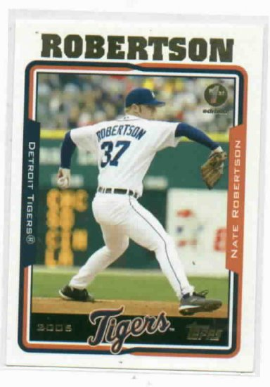 2005 Topps 1st Edition Nate Robertson Detroit Tigers