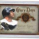 2008 SP Legends Glory Days Kirk Gibson Detroit Tigers #D 274/399