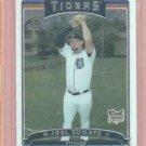 2006 Topps Chrome Joel Zumaya Detroit Tigers ROOKIE