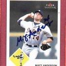 2003 Fleer Tradition Matt Anderson Autograph Detroit Tigers Auto