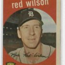 1959 Topps Red Wilson Detroit Tigers # 24 NICE !!! White Back