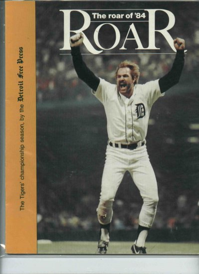 Detroit Free Press The Roar Of 84 Magazine Kirk Gibson Cover World Series Champions