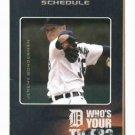 2006 Detroit Tigers Schedule Jeremy Bonderman