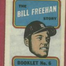 1970 Topps The Bill Freehan Story Detroit Tigers # 6