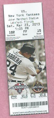 March 23 2013 Detroit Tigers VS New York Yankees Spring Training Ticket Miguel Cabrera