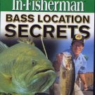 New In-Fisherman Bass Location Secrets DVD Video