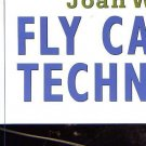 "Joan Wulff's Remarkable Book - ""Fly Casting Techniques"""