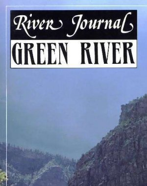 Green River Journal Book - How, Where, and What to Fish