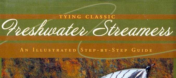 "Book - ""Freshwater Streamers"" by David Klausmeyer"