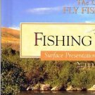 Fishing Dry Flies - Trout Presentations in Streams Book