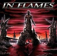 IN FLAMES - COLONY (1999)