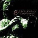ARCH ENEMY - BURNING BRIDGES (reissued 2009)