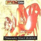 AT THE GATES - TERMINAL SPIRIT DISEASE (1994 DIGIPAK)