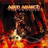 AMON AMARTH -  THE CRUSHER (2001)