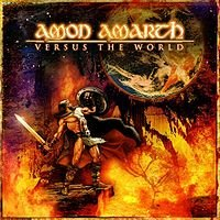 AMON AMARTH - VERSUS THE WORLD (2002)