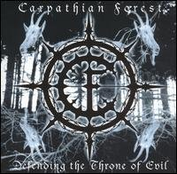 CARPATHIAN FOREST - DEFENDING THE THRONE OF EVIL (2003)