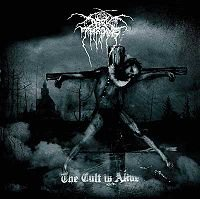 DARKTHRONE - THE CULT IS ALIVE (2006)