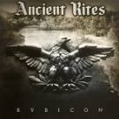 ANCIENT RITES - RUBICON (2006)