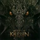 KEEP OF KALESSIN - REPTILIAN (2010)