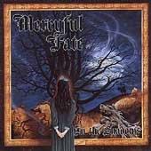 MERCYFUL FATE - IN THE SHADOWS (1993)