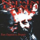 NAPALM DEATH - FEAR,EMPTINESS,DESPAIR (1994)