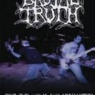 BRUTAL TRUTH - FOR THE UGLY AND UNWANTED: This Is Grindcore DVD
