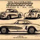 """1957 RPO 684 Corvette """"The First Corvette Racer Kit"""""""