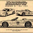 2007 Special Edition Corvettes Ron Fellows Z06 Edition & Pace Car Edition