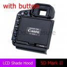 Pro Edition LCD Hood Pop-Up Shade Protector with Button for CANON 5D Mark II