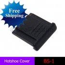 Hot-shoe Hotshoe Cover BS-1 for Nikon D7000 D90 D3100 D5100 D80 D40
