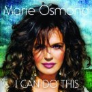 I Can Do This (CD) by Marie Osmond