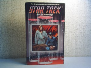 THE ORIGINAL AND UNCUT TELEVISION SERIES STAR TREK - ALL OUR YESTERDAYS  BETA  format video cassette