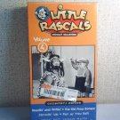 THE LITTLE RASCALS - REMASTERED  - vol. 4  Collectors Edtion  vhs movie