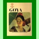 The Life & Times of GOYA - Coffee Table Hardback Book - ILLUSTRATED BIOGRAPHY - ARTIST
