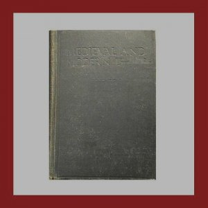 1906 1st Edition Book MEDIEVAL AND MODERN HISTORY VoL 1 by Effie Rose Haines - Photos Maps Etchings