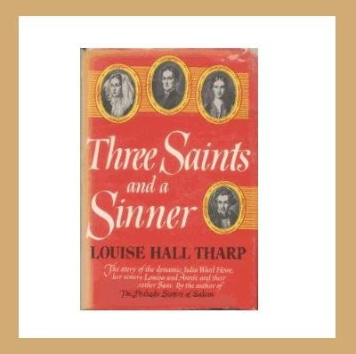 THREE SAINTS AND A SINNER - 1956 Antiquarian Collectible Hardcover Book