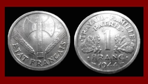 FRANCE 1944 1 FRANC COIN KM#902.1 Europe ~ WWII Coin ~ Vichy French State Issue ~ BEAUTIFUL!